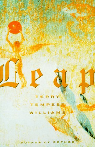Leap: Williams, Terry Tempest