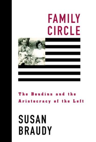9780679432944: Family Circle: The Boudins and the Aristocracy of the Left