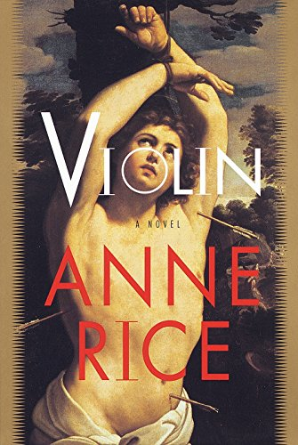 Violin (Signed Copy): RICE, ANNE