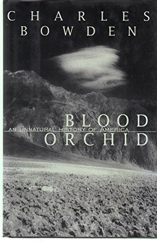 9780679433361: Blood Orchid:: An Unnatural History of America