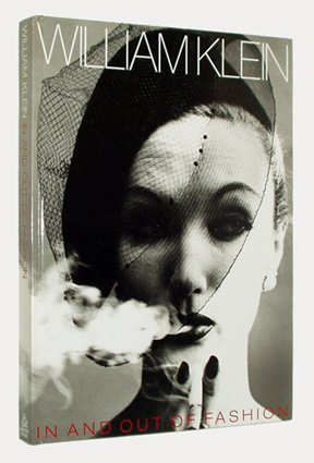 William Klein: In and Out of Fashion: Klein, William
