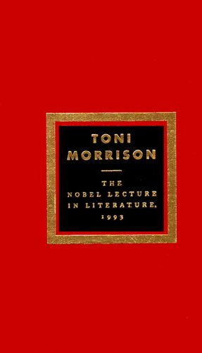 The Nobel Lecture in Literature, 1993: Toni Morrison