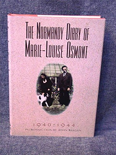The Normandy Diary, 1940-1944