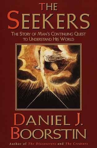 9780679434450: The Seekers: The Story of Man's Continuing Quest to Understand His World