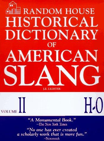 Historical Dictionary of American Slang Vol. II: Lighter, J.E.