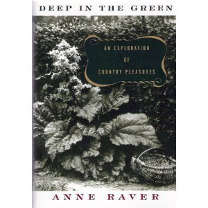 9780679434832: Deep In The Green: An Exploration of Country Pleasures