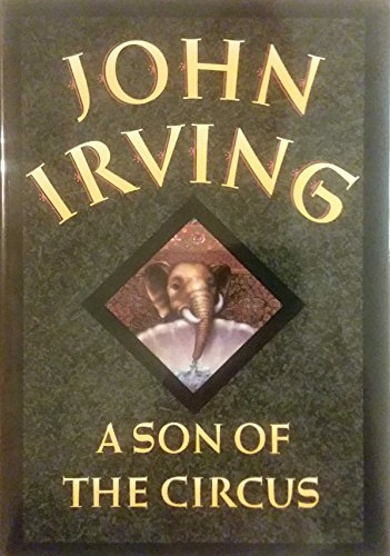 Son of the Circus.: IRVING, John.