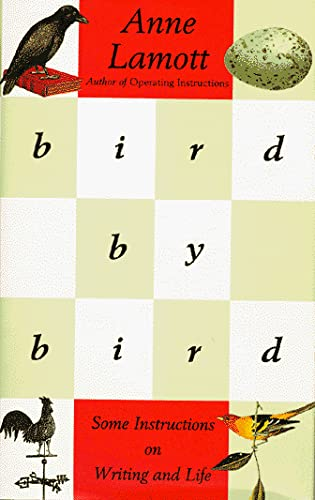 9780679435204: Bird by Bird: Some Instructions on Writing and Life