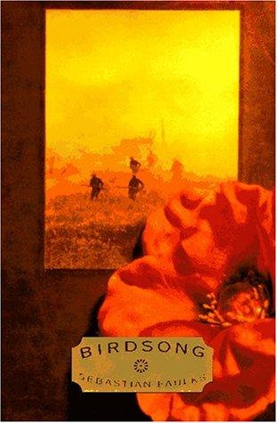 Birdsong: Faulks, Sebastian;Random House