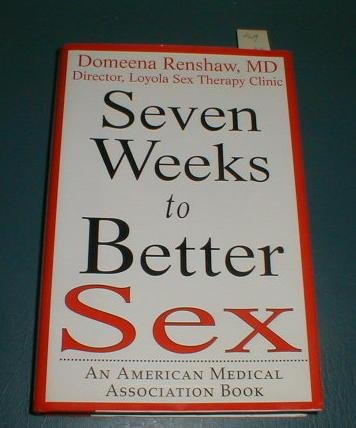 Seven Weeks To Better Sex