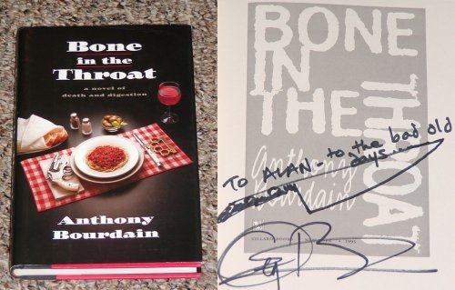 Bone in the Throat: Anthony Bourdain