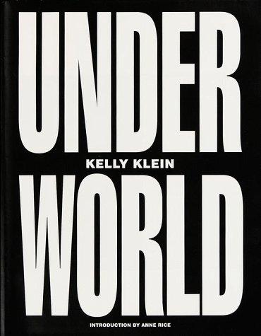Under World [ Underworld ]: Klein, Kelly With