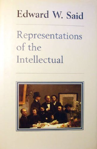 Representations of the Intellectual (Reith Lectures): Said, Edward W.