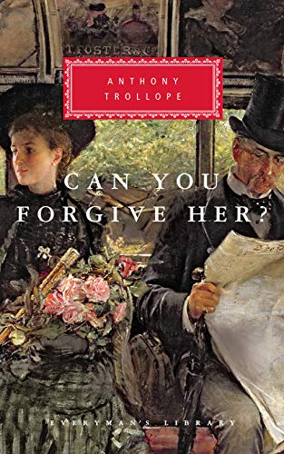 9780679435952: Can You Forgive Her? (Everyman's Library Classics & Contemporary Classics)