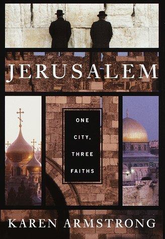 9780679435969: Jerusalem: One City, Three Faiths