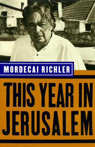 This Year In Jerusalem (9780679436102) by Mordecai Richler