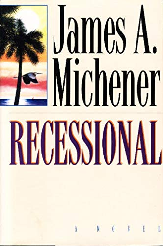 Recessional: JAMES A. MICHENER