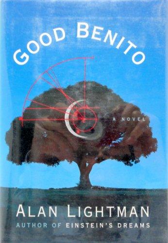 Good Benito: Lightman, Alan P. - SCARCE FIRST EDITION