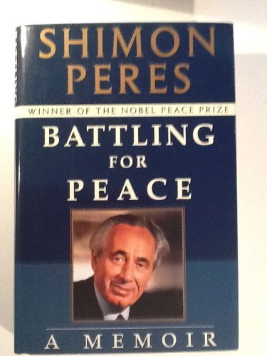 9780679436171: Battling for Peace:: A Memoir