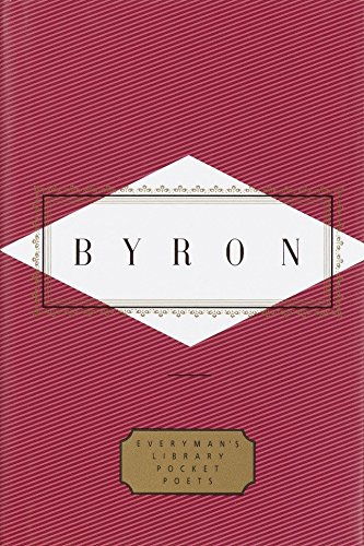 Byron: Poems (Everyman's Library Pocket Poets): G. Gordon, Lord
