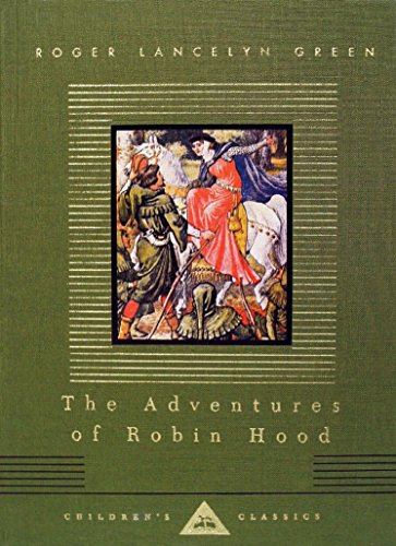 9780679436362: The Adventures of Robin Hood (Everyman's Library Children's Classics Series)