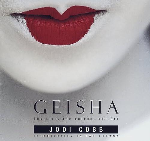 9780679437741: Geisha: The Life, the Voices, the Art