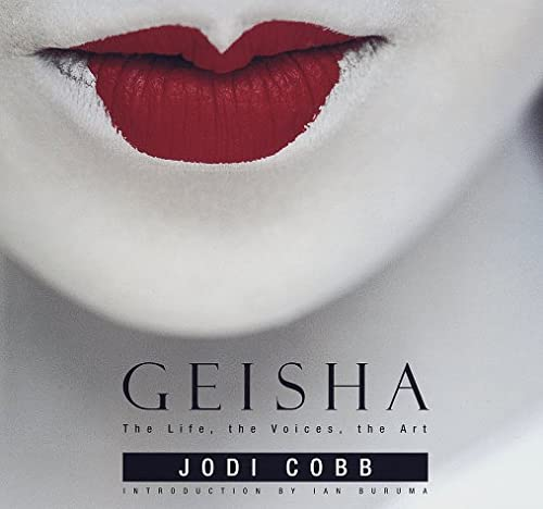 9780679437741: Geisha: The Life, the Voices, the Art