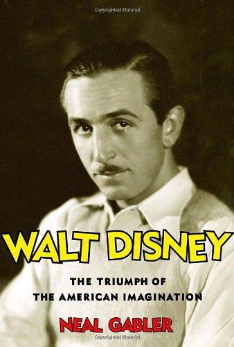 9780679438229: Walt Disney: The Triumph of the American Imagination