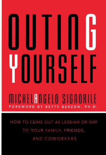 9780679438380: Outing Yourself: How to Come Out As Lesbian or Gay to Your Family, Friends, and Coworkers