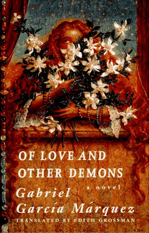 Of Love And Other Demons: Garcia Marquez, Gabriel