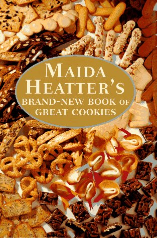 Maida Heatter's Brand-New Book of Great Cookies: Maida Heatter