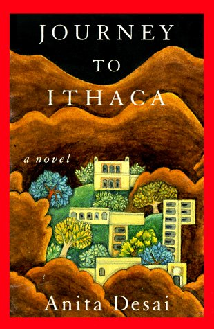 Journey to Ithaca: Desai, Anita