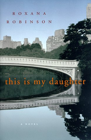 9780679439011: This Is My Daughter: A Novel
