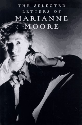 9780679439097: The Selected Letters of Marianne Moore