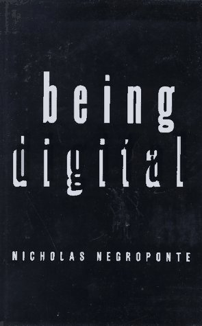 9780679439196: Being Digital