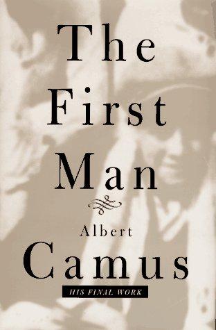 The First Man: Camus, Albert;Hapgood, David