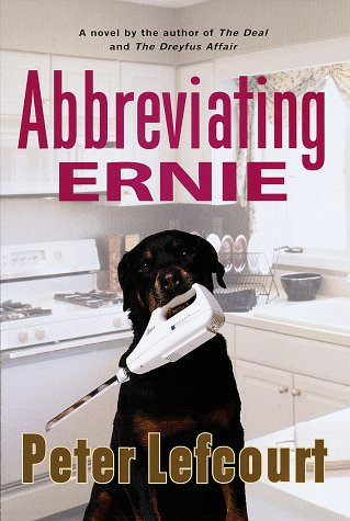 Abbreviating Ernie:: A Novel: Lefcourt, Peter