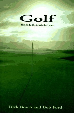 9780679439585: Golf: The Body, The Mind, The Game