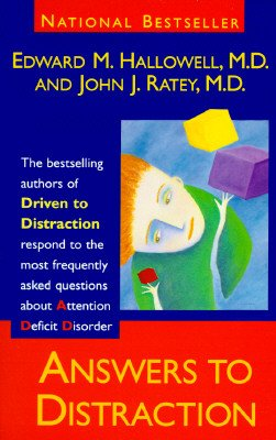 9780679439738: Answers to Distraction: The Authors of Driven to Distraction Respond to the Most Frequently Asked Questions About Attention Deficit Disorder