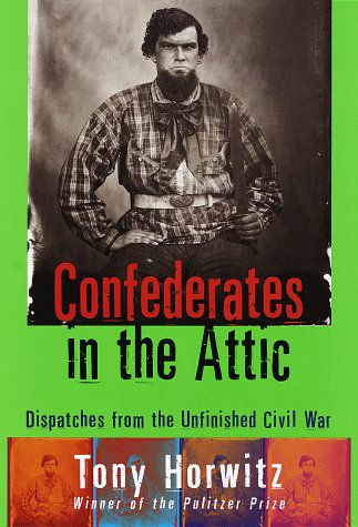 9780679439783: Confederates in the Attic: Dispatches from the Unfinished Civil War