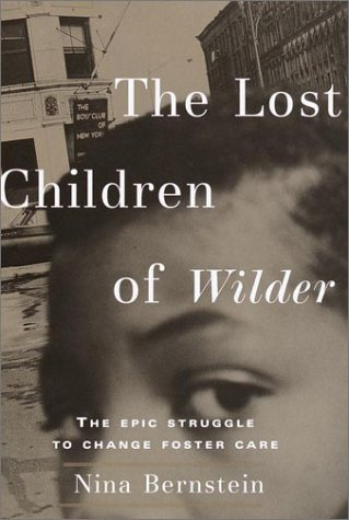 9780679439790: The Lost Children of Wilder : The Epic Struggle to Change Foster Care