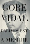 Palimpsest: A Memoir [SIGNED + Photo]: Vidal, Gore