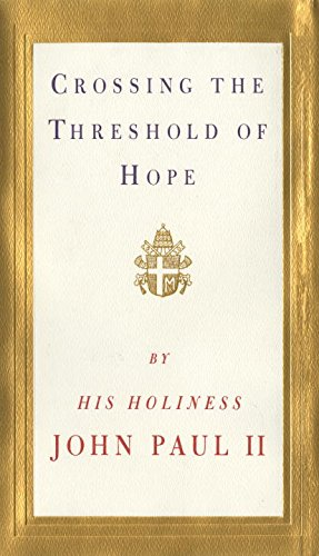 Crossing the Threshold of Hope: II, Pope John Paul