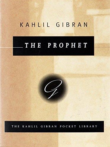 9780679440673: The Prophet (Kahlil Gibran Pocket Library)