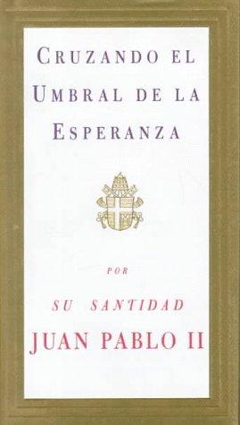 9780679440826: Cruzando El Umbral De La Esperanza
