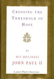 9780679440840: Crossing the Threshold of Hope (Random House Large Print)