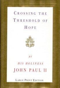9780679440840: Crossing the Threshold of Hope (Random House Large Print)