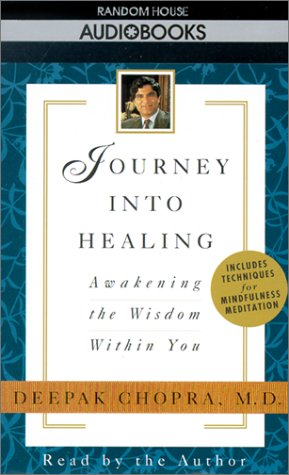 9780679440895: Journey into Healing: Awakening the Wisdom Within You (Deepak Chopra)