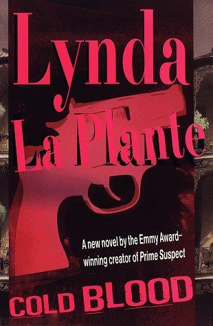 Cold Blood: Lynda La Plante