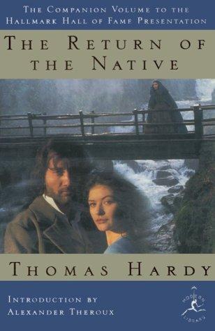 The Return of the Native: Hardy, Thomas